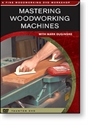 Picture of Mastering Woodworking Machines Course