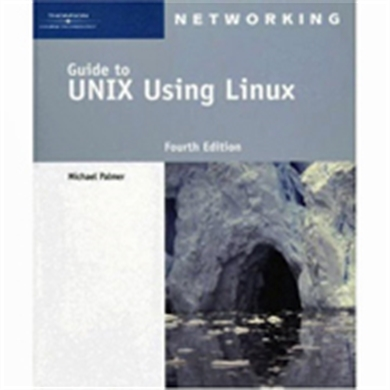 Picture of Guide to UNIX Using Linux, Fourth Edition