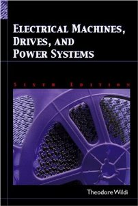 Electrical Machines, Drives, and Power Systems 6th Edition